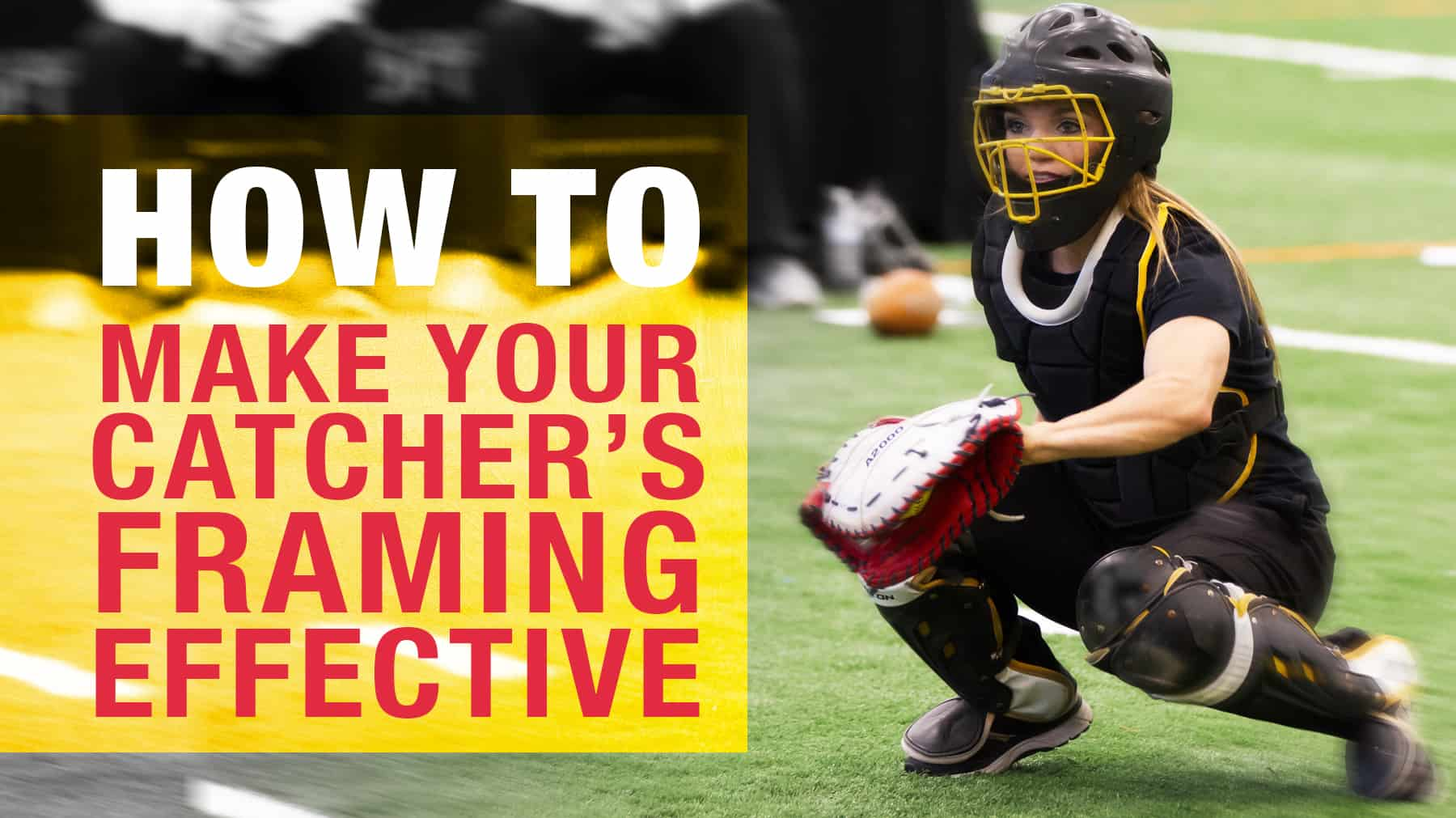 Catching: How to make your catcher\'s framing effective