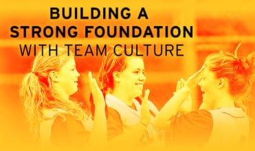 Strong Foundation with Team Culture
