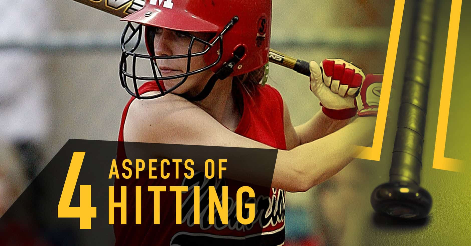 Hitting: 4 aspects of hitting