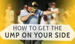 How to get the ump on your side
