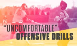 uncomfortable offensive drills