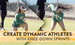 create dynamic athletes with knee-down sprints