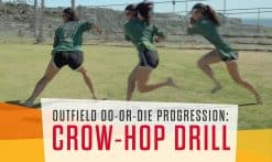 do-or-die progression crow-hop drill